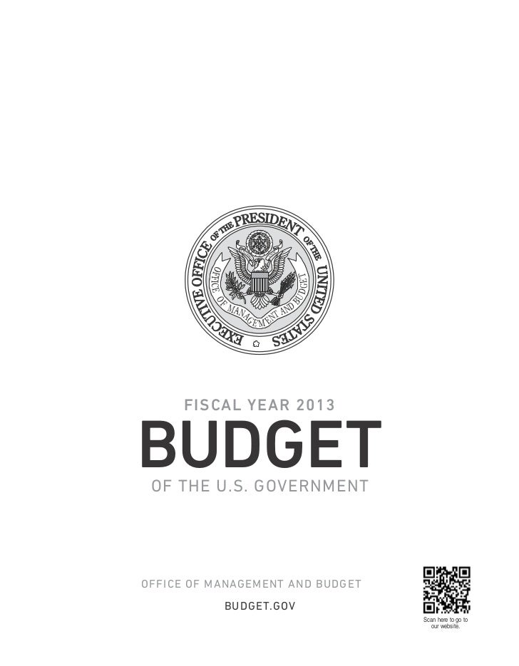 The Presidents Budget for Fiscal Year 2013