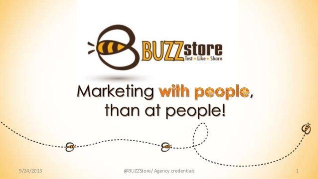 9/24/2013 1@BUZZStore/ Agency credentials
