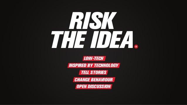 COKE OGILVY & MATHER PARIShttp://youtu.be/72fRuE8vmo0 SHAREABLE CAN RISK IDEAS WITH LOW-TECH INNOVATION Coke has been lead...