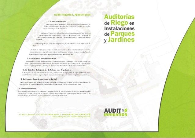 Auditorías de Riegoen Instalaciones de Parques y Jardines Audit Irrigation, Aplicaciones 1. En Ayuntamientos Audit Irrigat...