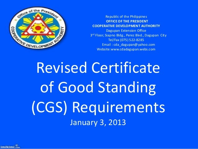 2013 cda requirements for certificate of good standing certificate of good standing republic of the philippines office of the president cooperative yadclub Image collections