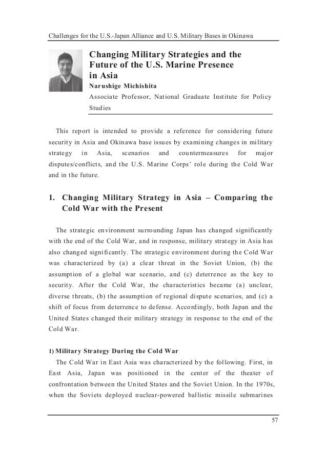 Challenges for the U.S.-Japan Alliance and U.S. Military Bases in Okinawa 57 Changing Military Strategies and the Future o...