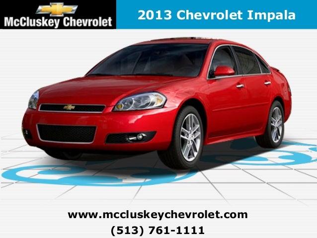 2013 Chevrolet Impala - Cincinnati Chevy Dealer Serving ...