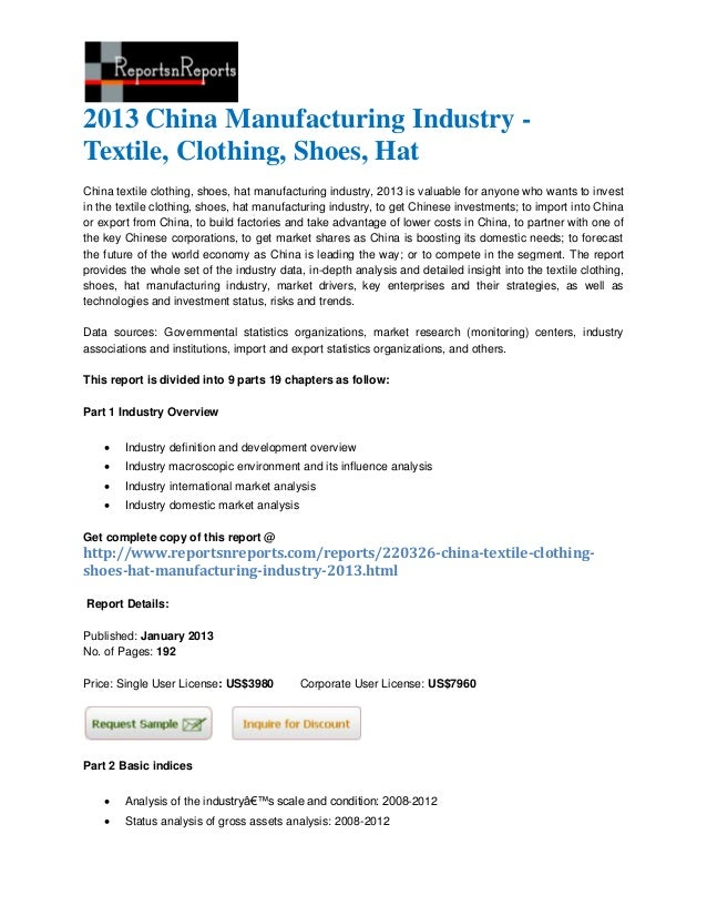 2013 China Manufacturing Industry -Textile, Clothing, Shoes, HatChina textile clothing, shoes, hat manufacturing industry,...