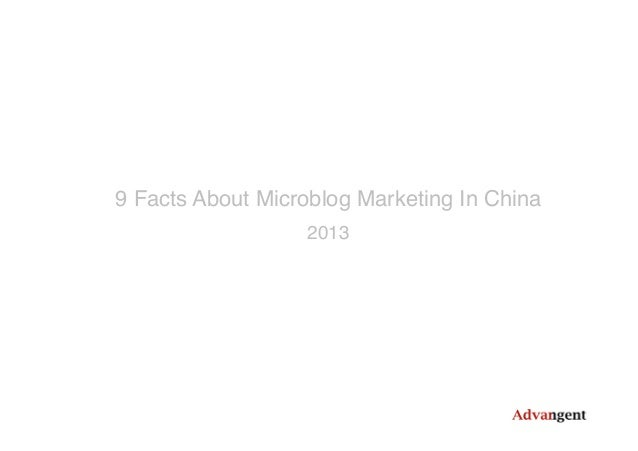 9 Facts About Microblog Marketing In China! 2013!