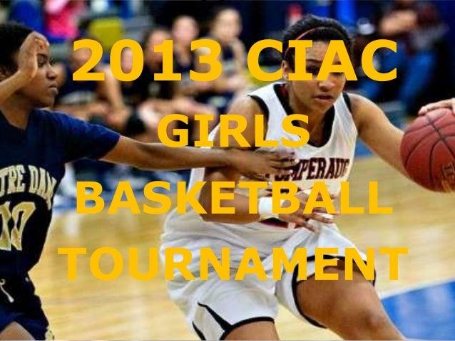 2013 CIAC   GIRLS BASKETBALLTOURNAMENT