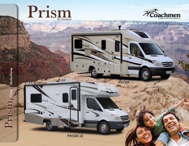 Leader to the Great Outdoors.PRISMPRISM LEClassCMotorhome