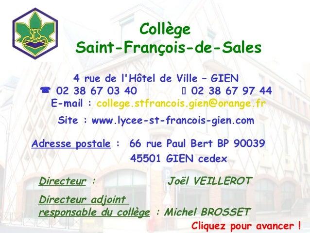 Collège        Saint-François-de-Sales      4 rue de lHôtel de Ville – GIEN  02 38 67 03 40             02 38 67 97 44  ...