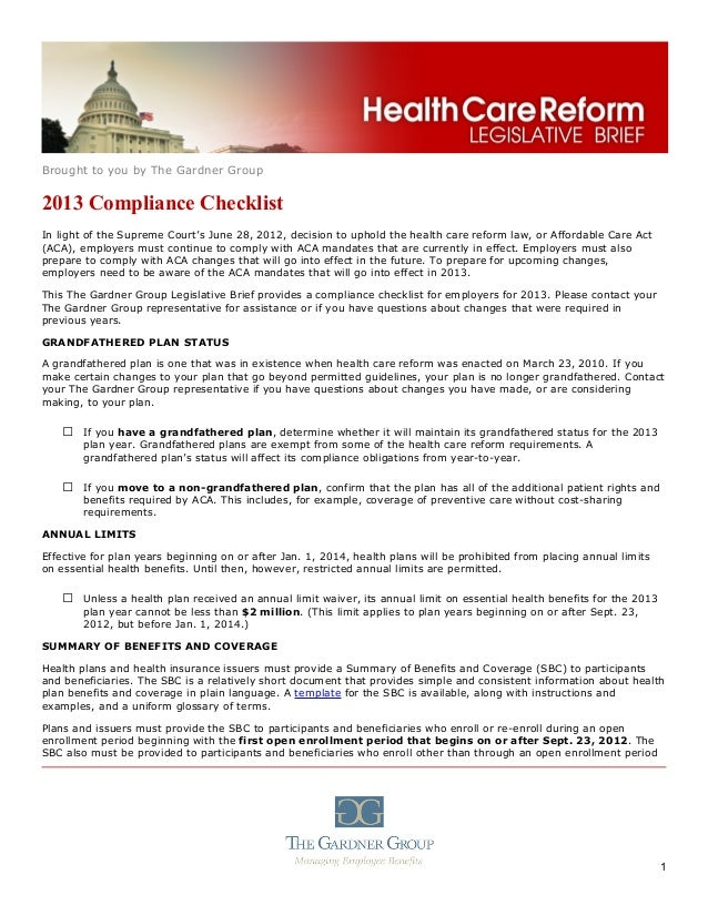 Brought to you by The Gardner Group2013 Compliance ChecklistIn light of the Supreme Court's June 28, 2012, decision to uph...