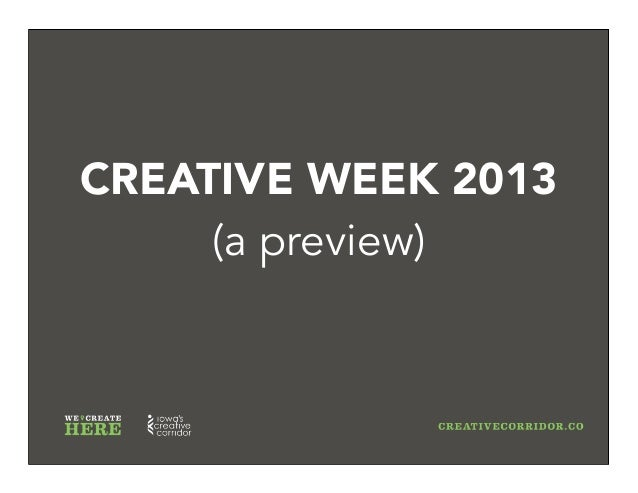 CREATIVE WEEK 2013 (a preview)