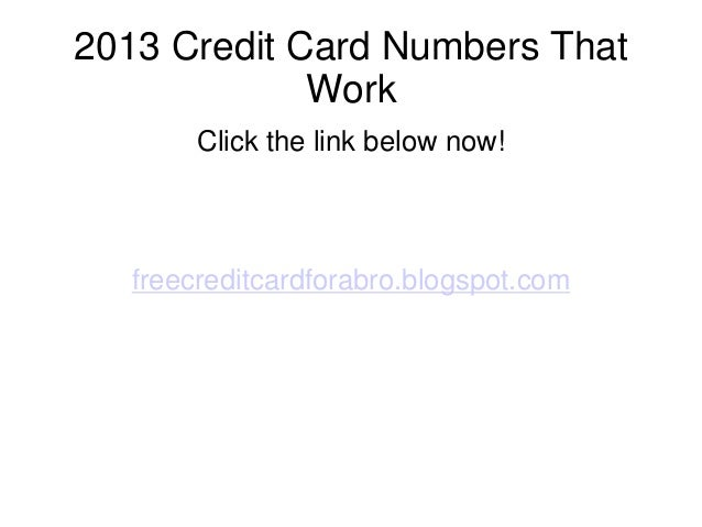 2013 credit card numbers that work