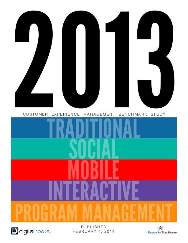 2013  2013 customer experience management benchmark study  CUSTOMER  EXPERIENCE  MANAGEMENT  BENCHMARK  TRADITIONAL SOCIAL...