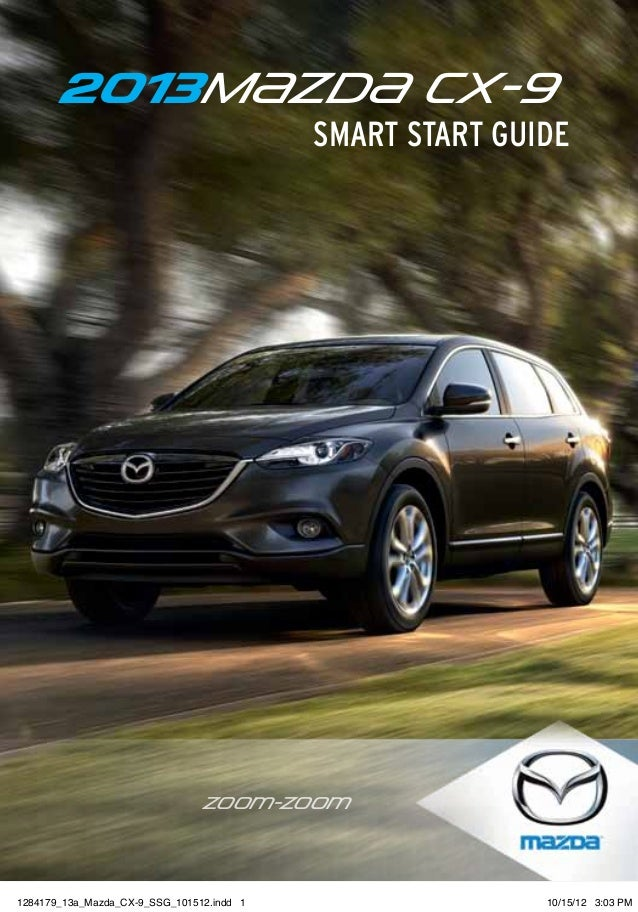 2013 mazda cx 9 smart start guide. Black Bedroom Furniture Sets. Home Design Ideas