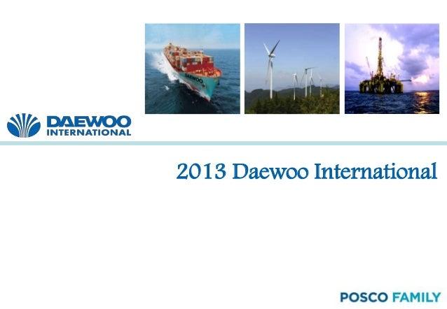 1 2013 Daewoo International