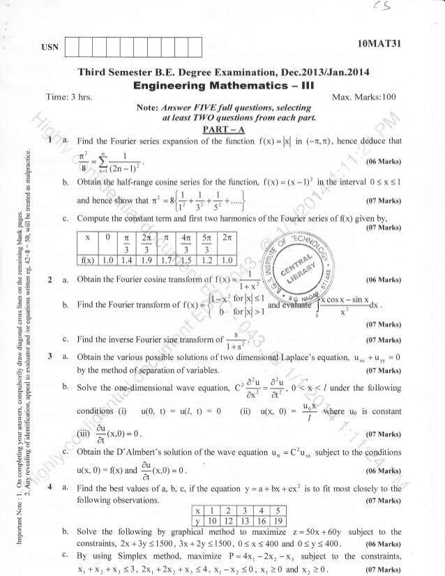 1q 1OMAT31  USN  Third Semester B.E. Degree Examination, Dec.2013 /Jan.20l4  Engineering Mathematics Time: 3 hrs.  - lll  ...