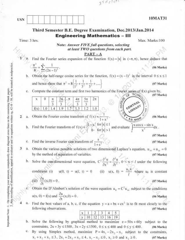 d'd a'dr  3,  I  1OMAT31  USN  Third Semester B.E. Degree Examination, Dec.2013lJan.2ol4  Engineering Mathematics  Time: 3...
