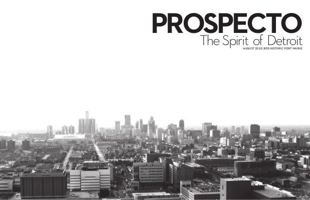 PROSPECTO   The Spirit of Detroit              AUGUST 23-25 2013 HISTORIC FORT WAYNE