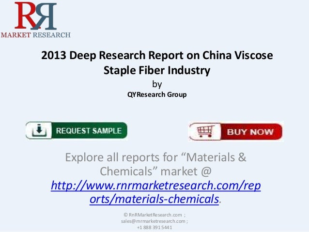 """2013 Deep Research Report on China Viscose Staple Fiber Industry by QYResearch Group Explore all reports for """"Materials & ..."""