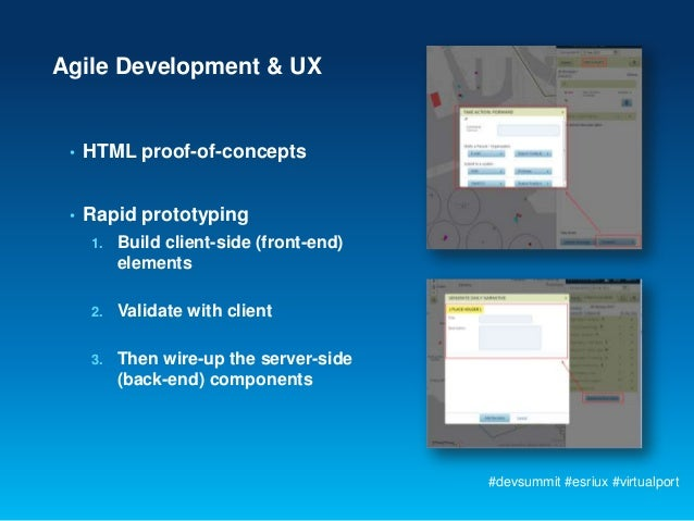 Agile Development & UX •   HTML proof-of-concepts •   Rapid prototyping     1.   Build client-side (front-end)          el...