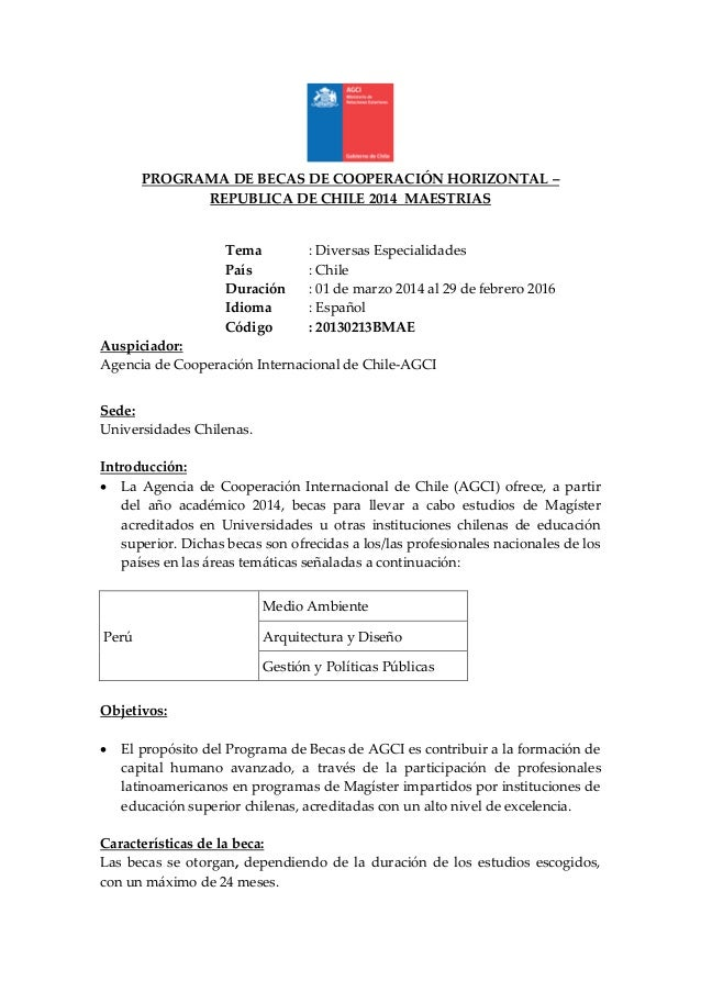 PROGRAMA DE BECAS DE COOPERACIÓN HORIZONTAL – REPUBLICA DE CHILE 2014 MAESTRIAS  Tema País Duración Idioma Código  : Diver...