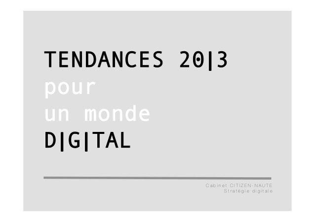 TENDANCES 20|3pourun mondeD|G|TAL            Cabinet CITIZEN-NAUTE                  Stratégie digitale