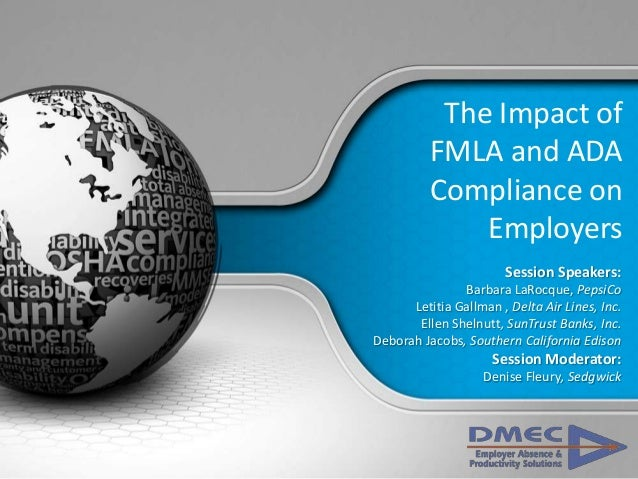The Impact of FMLA and ADA Compliance on Employers Sedgwick