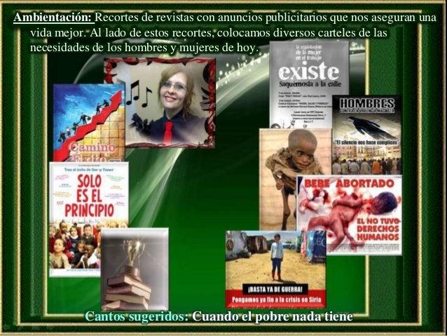 Ambientación: Recortes de revistas con anuncios publicitarios que nos aseguran una vida mejor. Al lado de estos recortes, ...
