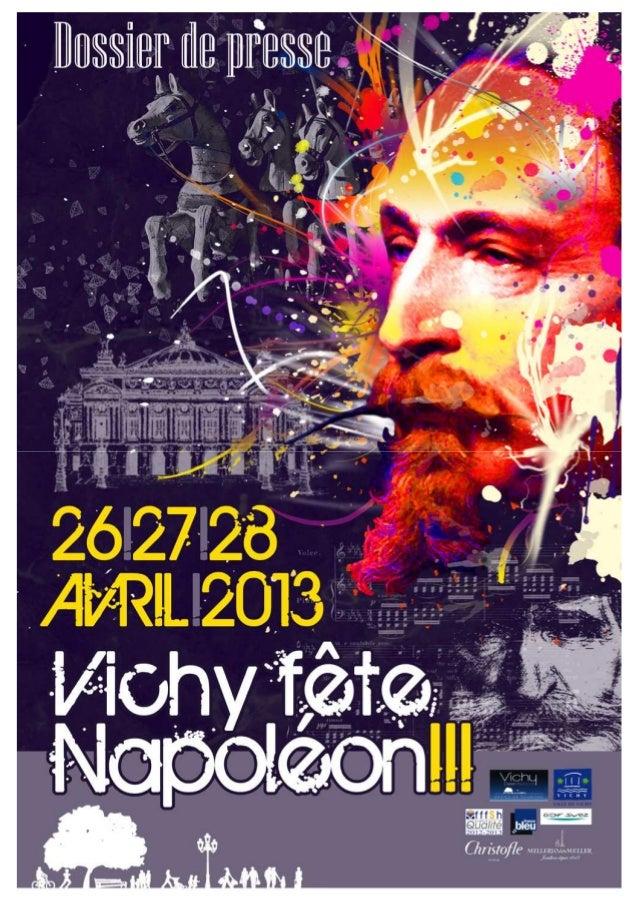 L'Esprit de la manifestationDepuis 2008, l'Office de tourisme de Vichy organise fin avrilou début mai, un grand week-end d...