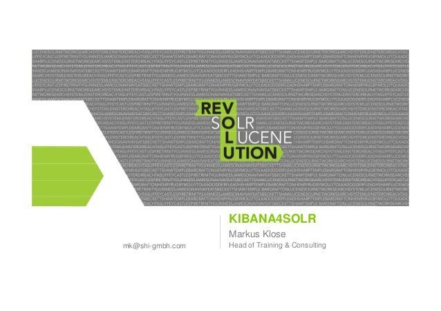 State of the Art Logging. Kibana4Solr is Here!  Slide 2