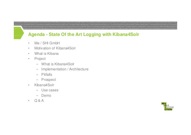 State of the Art Logging. Kibana4Solr is Here!  Slide 3