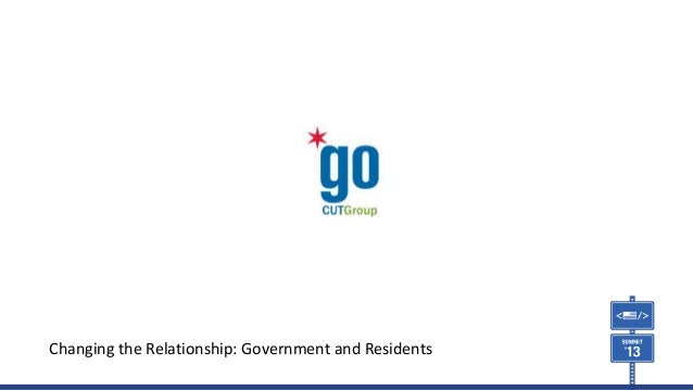 Changing the Relationship: Government and Residents