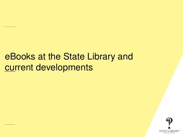 eBooks at the State Library and current developments