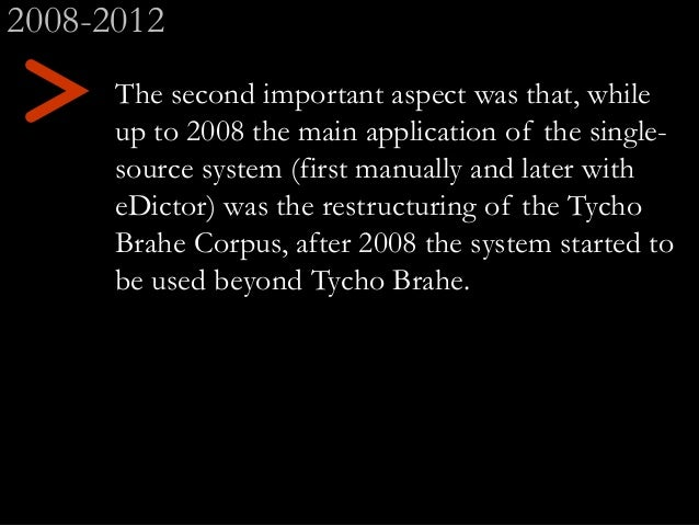 The second important aspect was that, while up to 2008 the main application of the single- source system (first manually a...