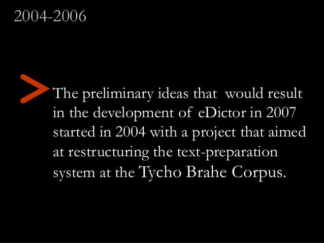 The preliminary ideas that would result in the development of eDictor in 2007 started in 2004 with a project that aimed at...