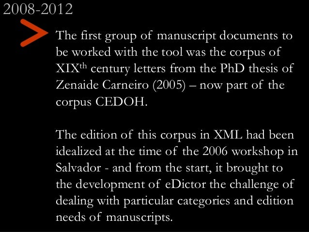 > The first group of manuscript documents to be worked with the tool was the corpus of XIXth century letters from the PhD ...