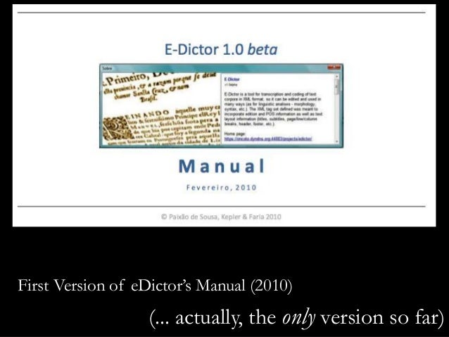 First Version of eDictor's Manual (2010) (... actually, the only version so far)