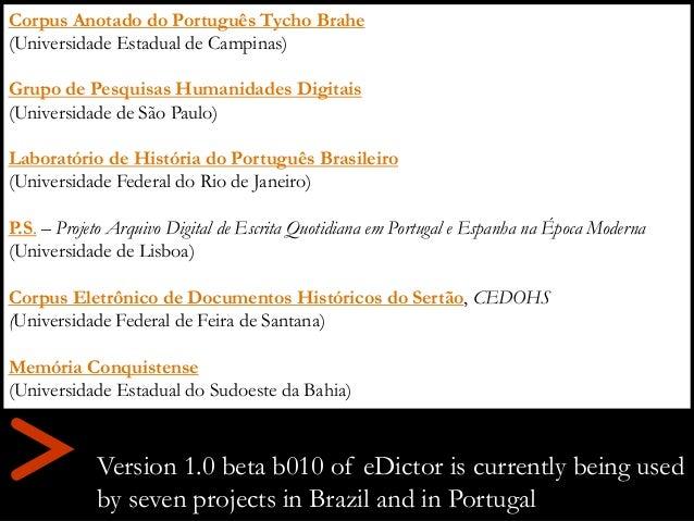 Corpus Anotado do Português Tycho Brahe (Universidade Estadual de Campinas) Grupo de Pesquisas Humanidades Digitais (Unive...