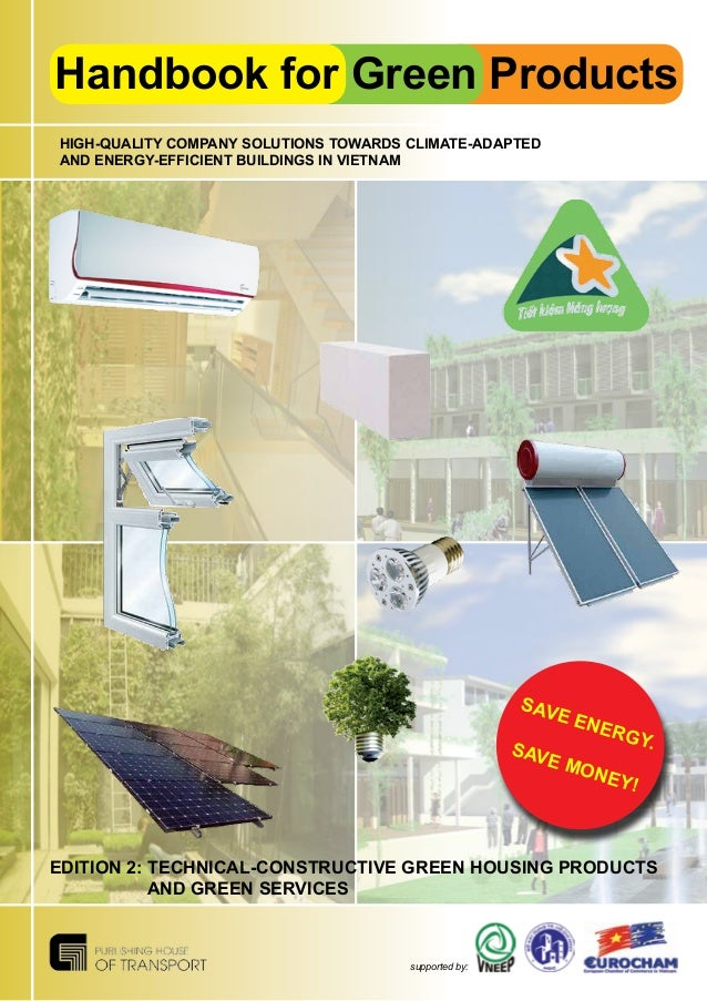 Handbook for Green Products supported by: HIGH-QUALITY COMPANY SOLUTIONS TOWARDS CLIMATE-ADAPTED AND ENERGY-EFFICIENT BUIL...