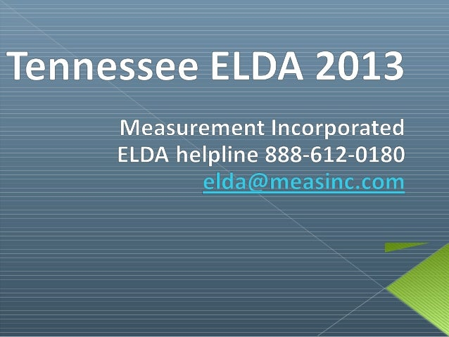 This presentation is designed to help you to successfully complete the ELDA (English Language   Development Assessment) te...