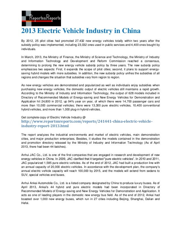 2013 Electric Vehicle Industry in ChinaBy 2012, 25 pilot cities had promoted 27,432 new energy vehicles totally within two...