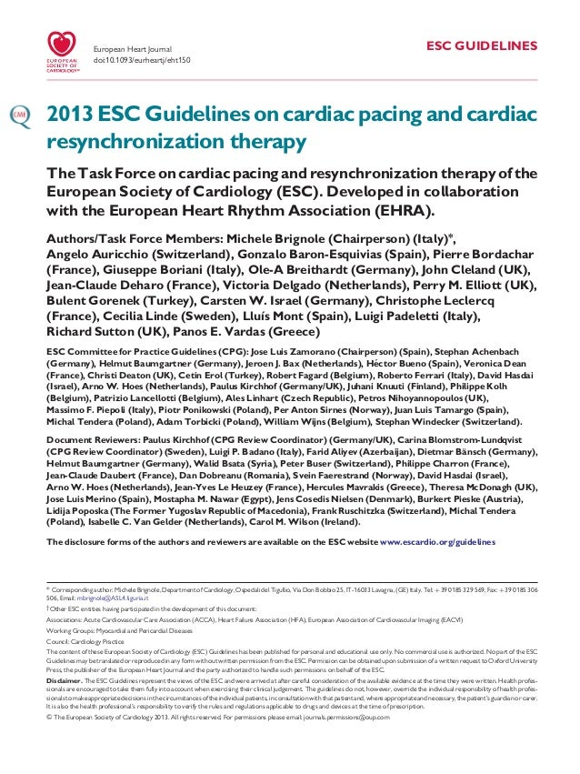 ESC GUIDELINES 2013 ESC Guidelines on cardiac pacing and cardiac resynchronization therapy The Task Force on cardiac pacin...