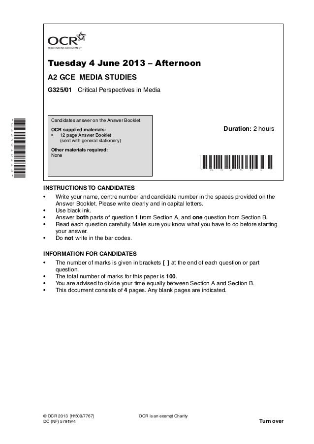 Tuesday 4 June 2013 – Afternoon A2 GCE MEDIA STUDIES G325/01 Critical Perspectives in Media *G324010113* INSTRUCTIONS TO C...
