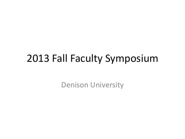 2013 Fall Faculty Symposium Denison University