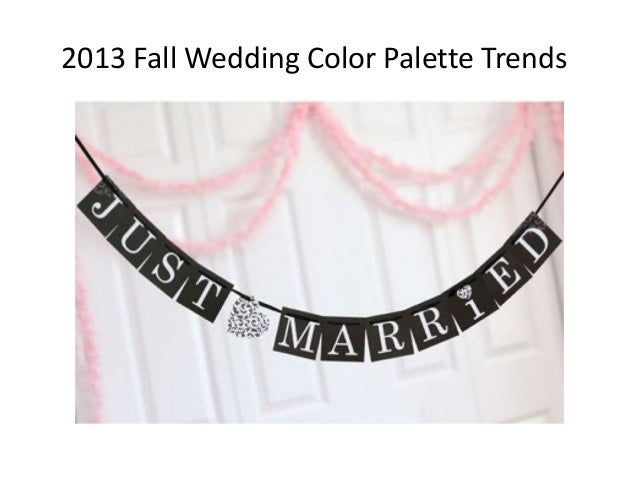 2013 Fall Wedding Color Palette Trends