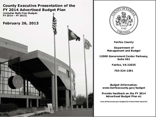 County Executive Presentation of theFY 2014 Advertised Budget Plan(includes Multi-Year Budget:FY 2014 – FY 2015)February 2...