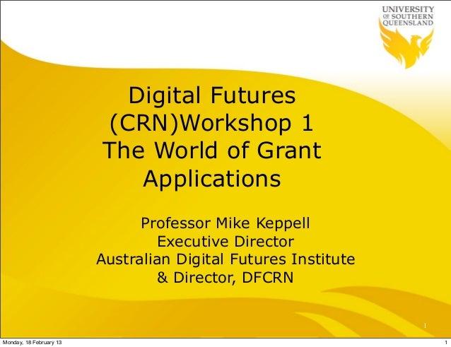 Digital Futures                         (CRN)Workshop 1                         The World of Grant                        ...