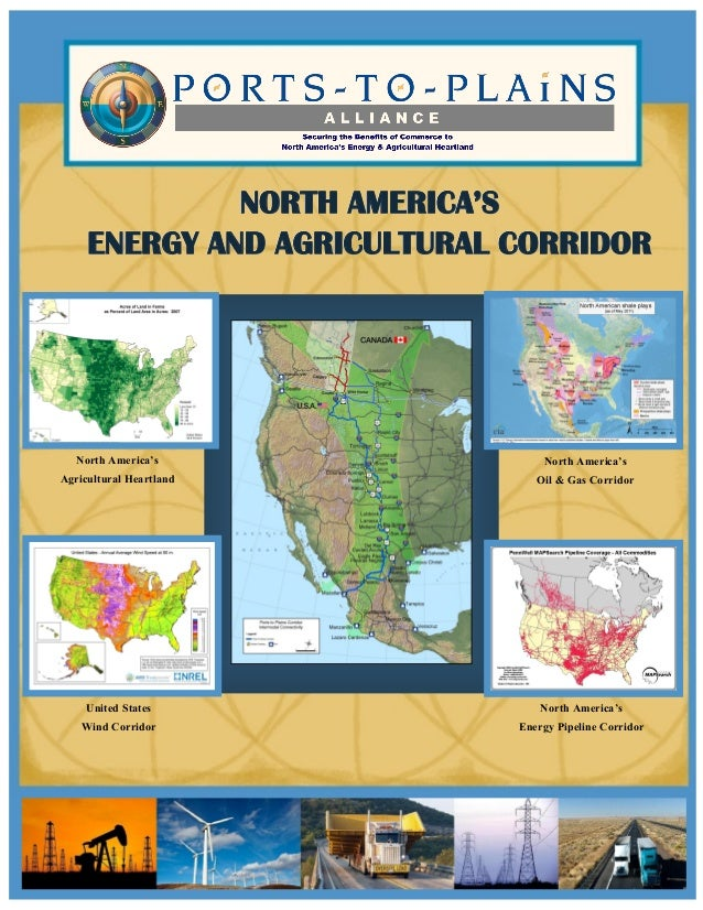 NORTH AMERICA'SNORTH AMERICA'SNORTH AMERICA'SENERGY AND AGRICULTURAL CORRIDORENERGY AND AGRICULTURAL CORRIDORENERGY AND AG...