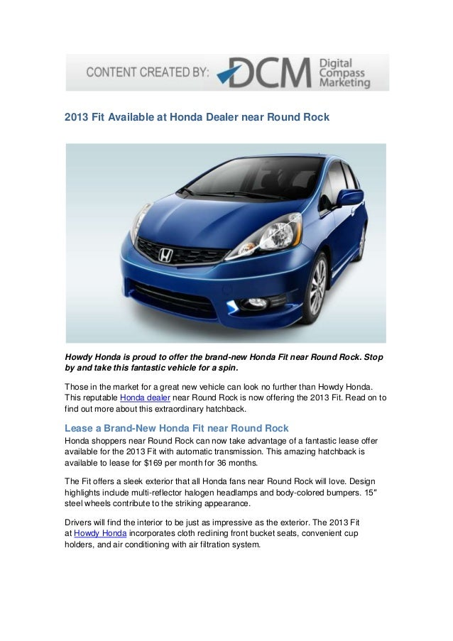 Delightful 2013 Fit Available At Honda Dealer Near Round Rock Howdy Honda Is Proud To  Offer The ...