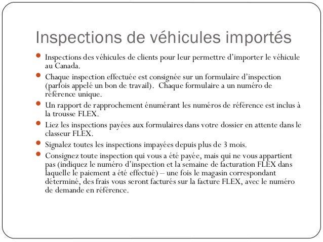 Inspections de véhicules importés Inspections des véhicules de clients pour leur permettre d'importer le véhiculeau Canad...