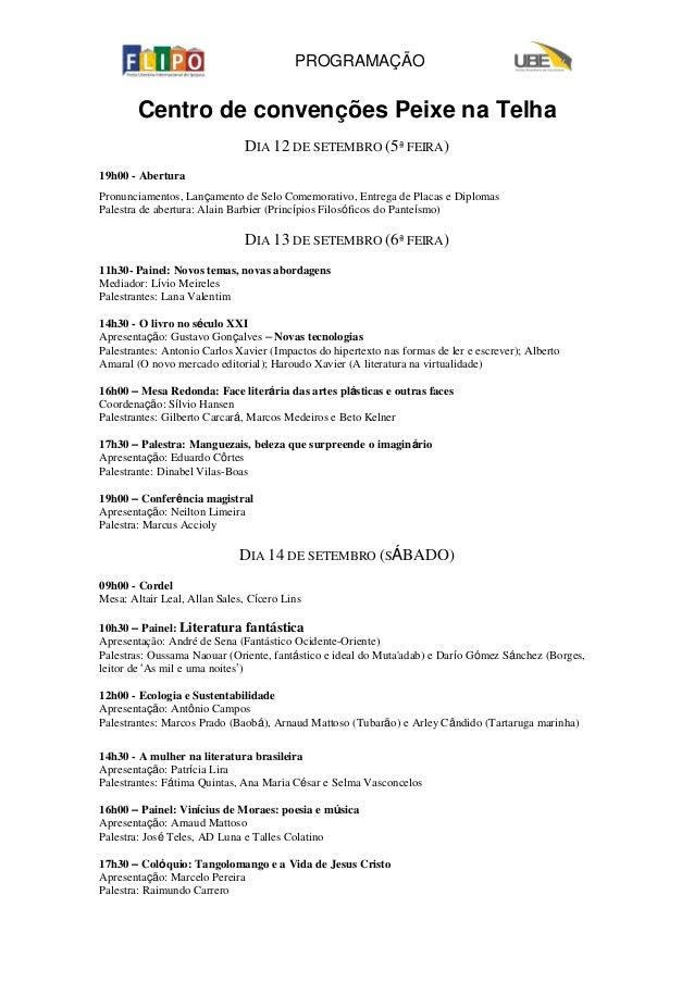 PROGRAMAÇÃO Centro de convenções Peixe na Telha DIA 12 DE SETEMBRO (5ª FEIRA) 19h00 - Abertura Pronunciamentos, Lançamento...
